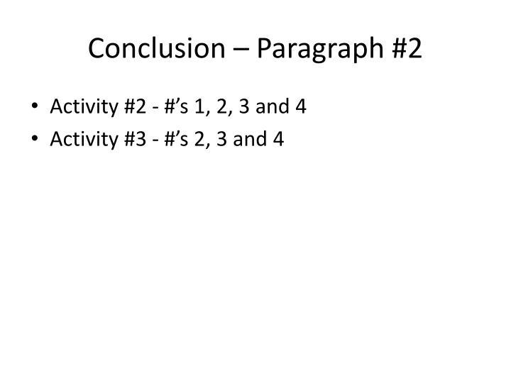 Conclusion – Paragraph #2