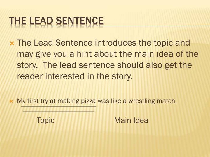 The lead sentence