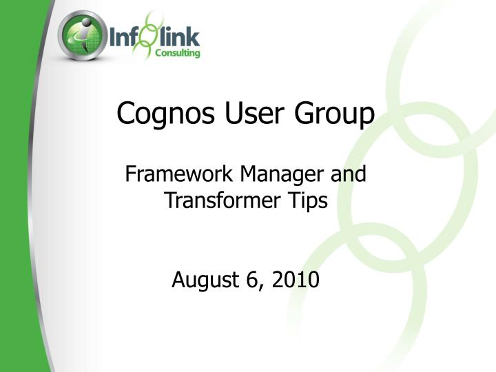 Cognos User Group