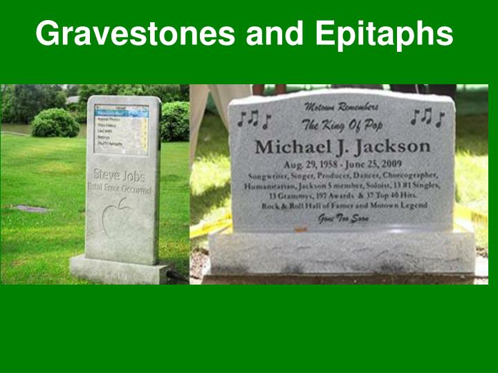Gravestones and epitaphs