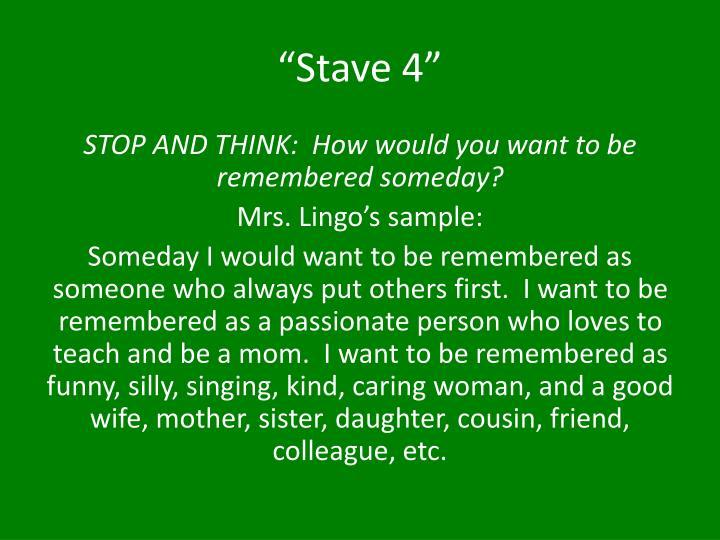 """Stave 4"""
