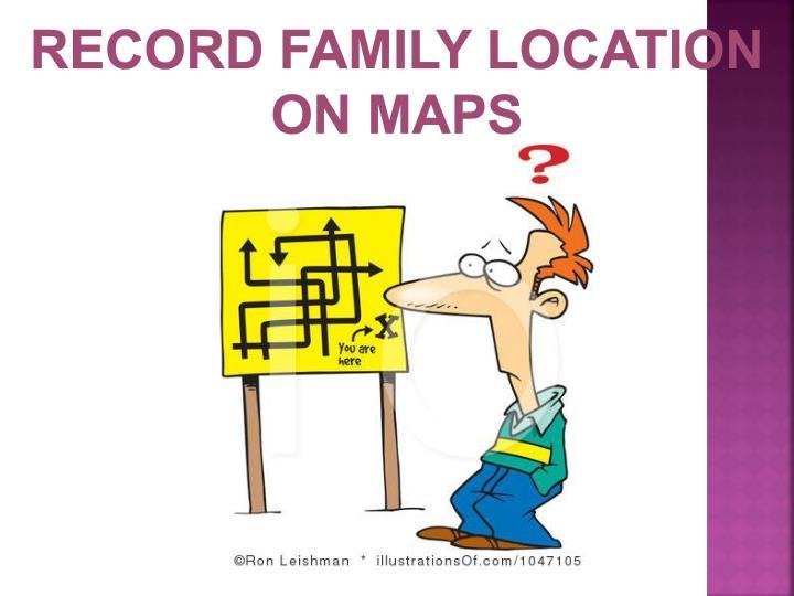 Record Family Location