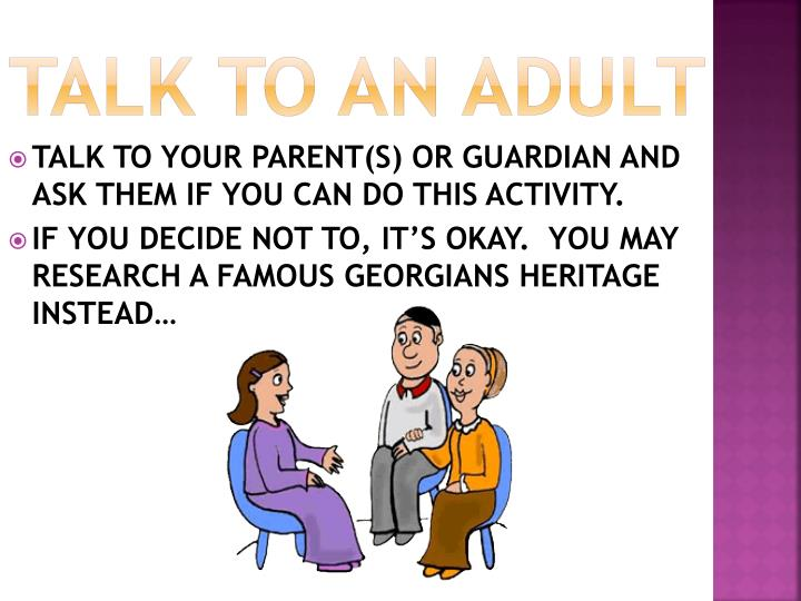 TALK TO AN ADULT