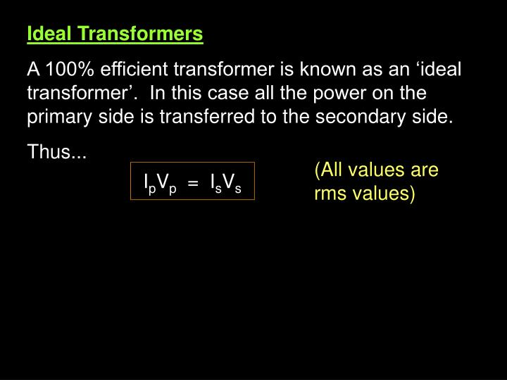 Ideal Transformers