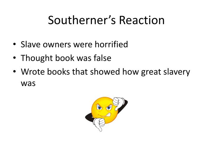 Southerner's Reaction