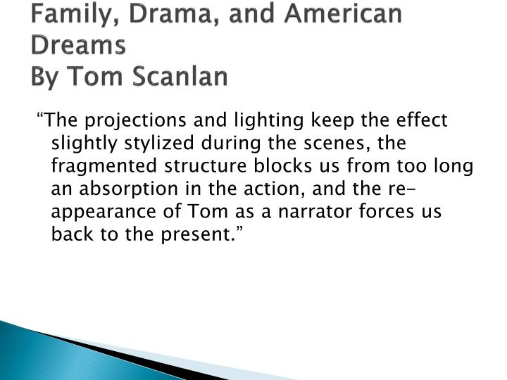 Family, Drama, and American Dreams