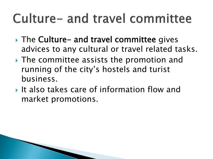 Culture- and travel committee