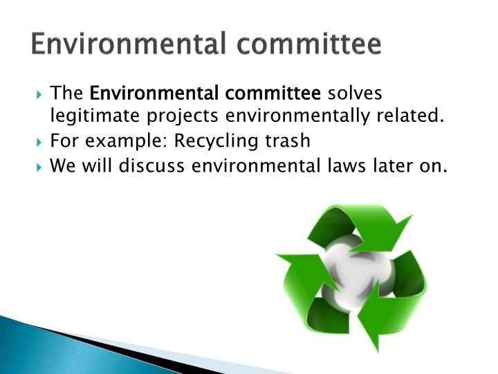 Environmental committee