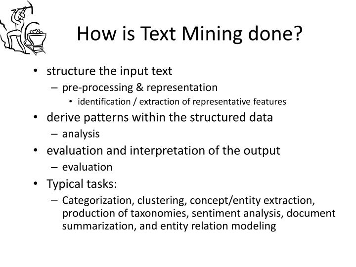 How is Text Mining done?