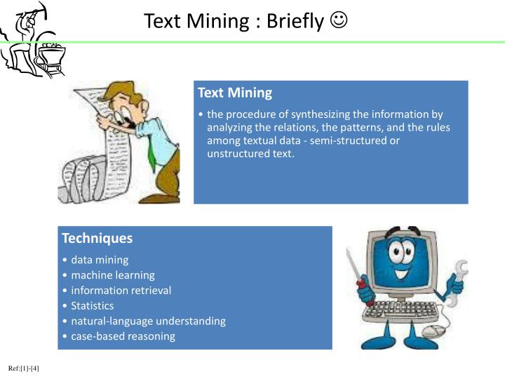 Text Mining : Briefly