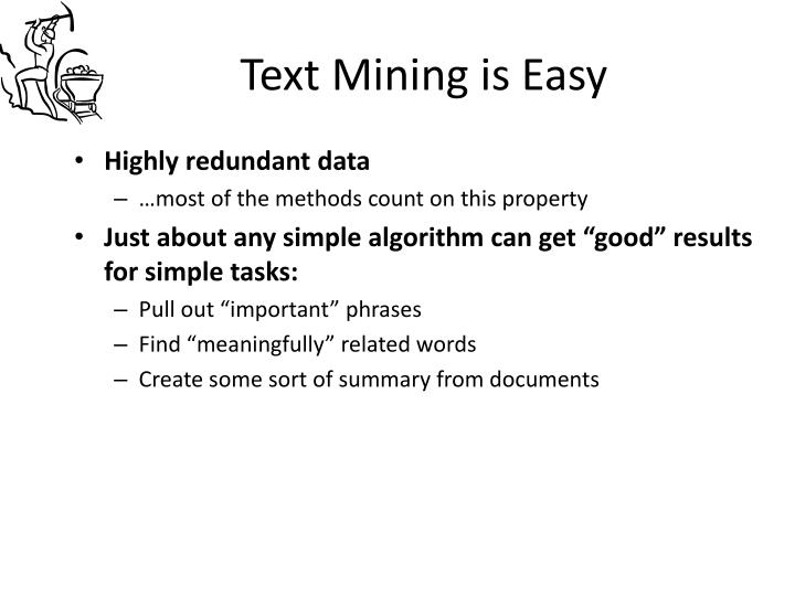 Text Mining is Easy