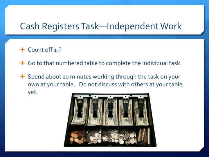 Cash Registers Task—Independent Work