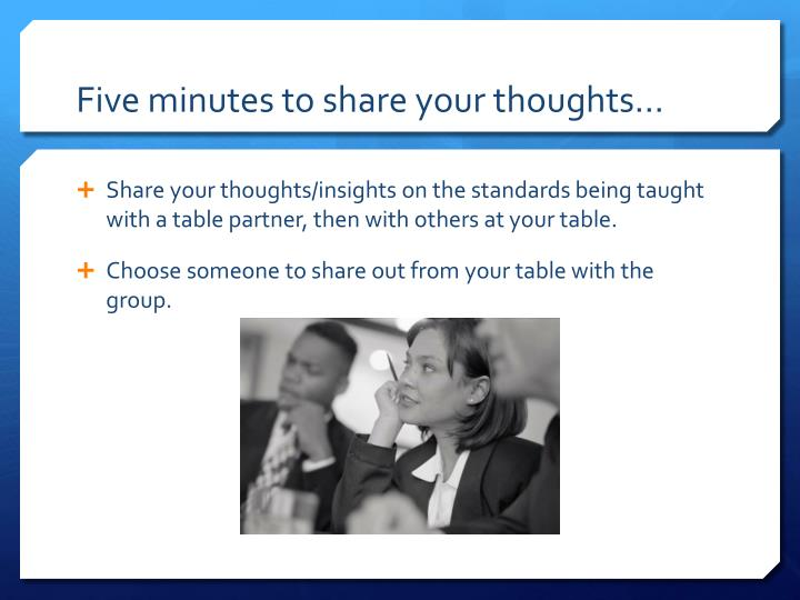 Five minutes to share your thoughts…