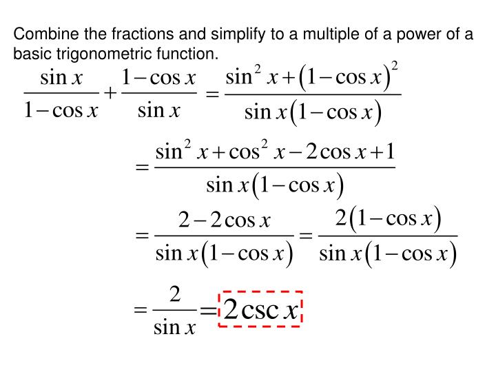 Combine the fractions and simplify to a multiple of a power of a