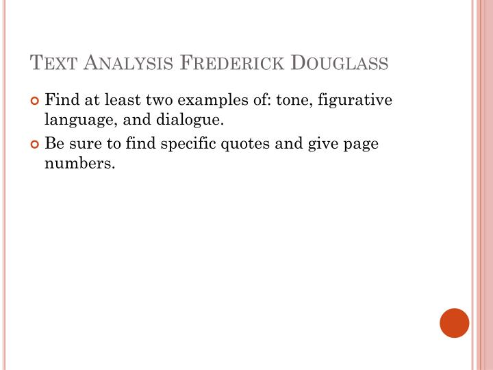 Text Analysis Frederick Douglass