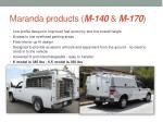 maranda products m 140 m 170