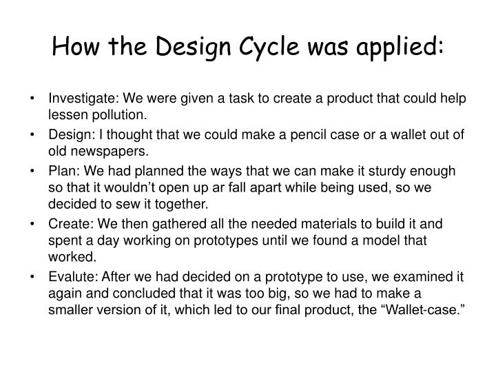 How the design cycle was applied