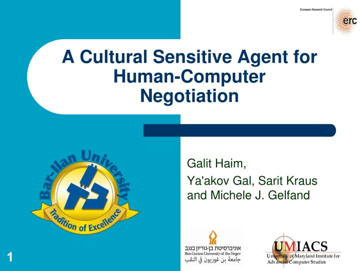 A cultural sensitive agent for human computer negotiation
