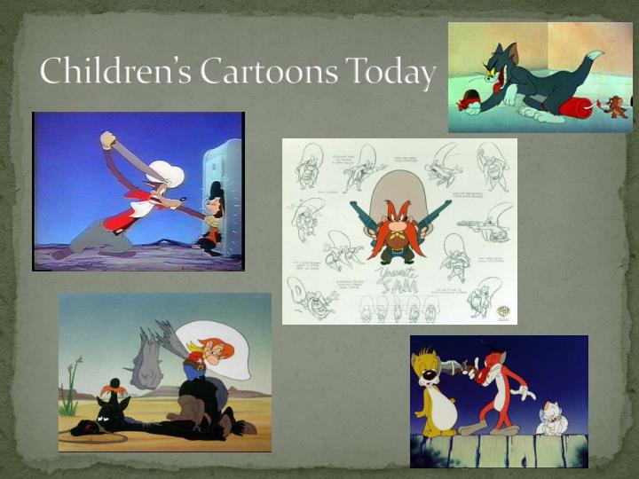 Children's Cartoons Today