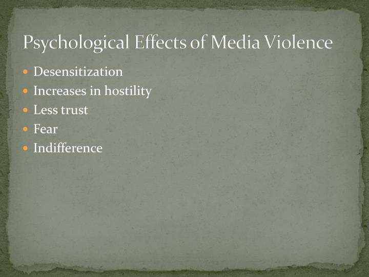 Psychological Effects of Media Violence