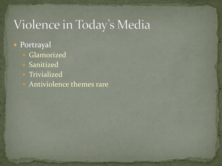 Violence in Today's Media