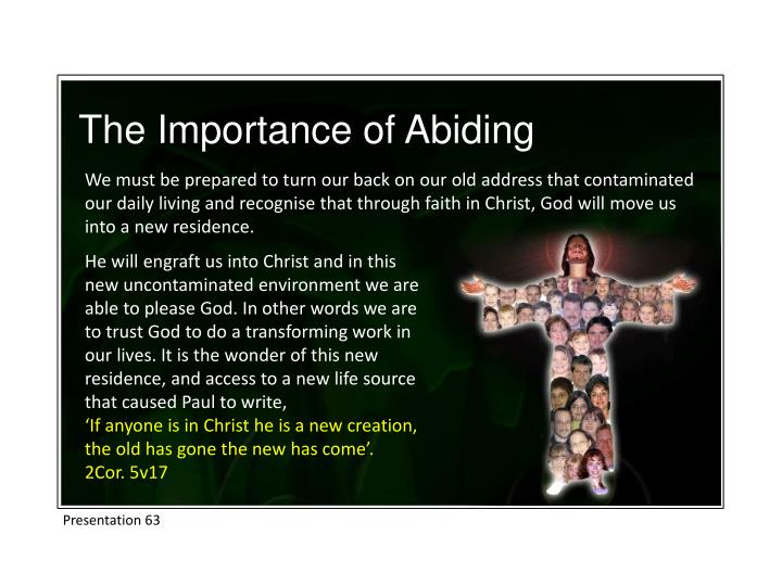 The Importance of Abiding