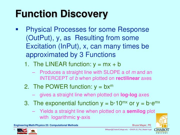 Physical Processes for some Response (