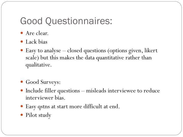 Good Questionnaires: