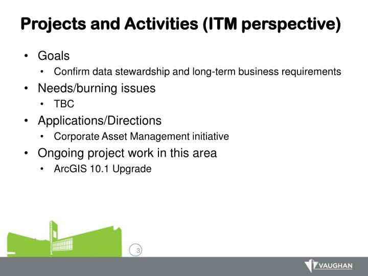 Projects and Activities (ITM perspective)