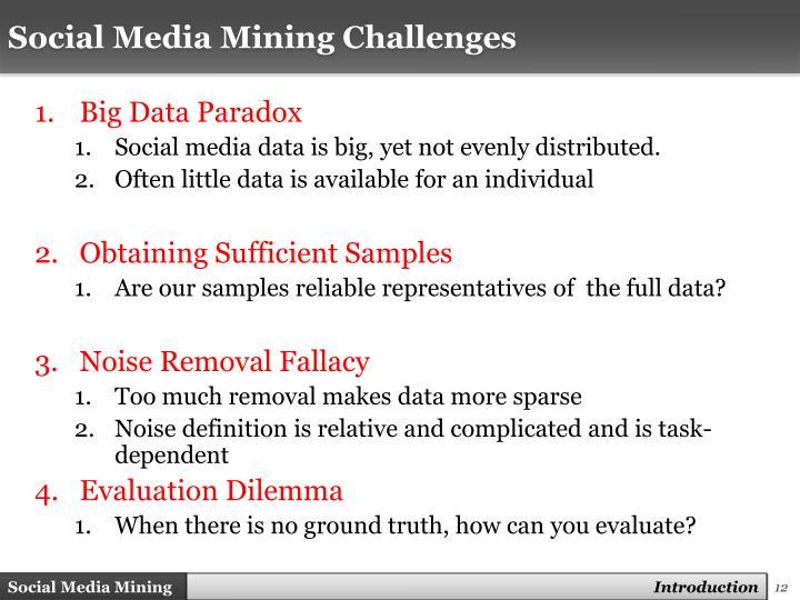 Social Media Mining Challenges