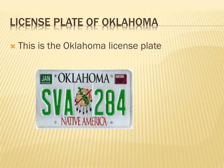 This is the Oklahoma license plate