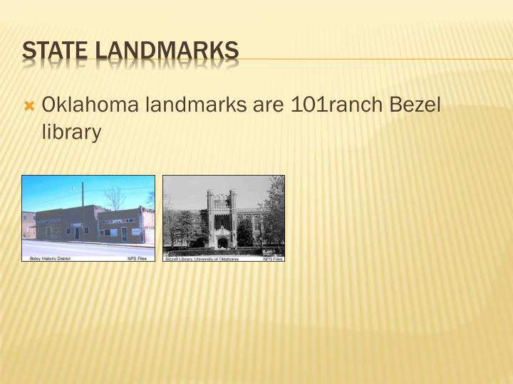 Oklahoma landmarks are 101ranch Bezel library