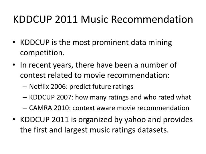 KDDCUP 2011 Music Recommendation