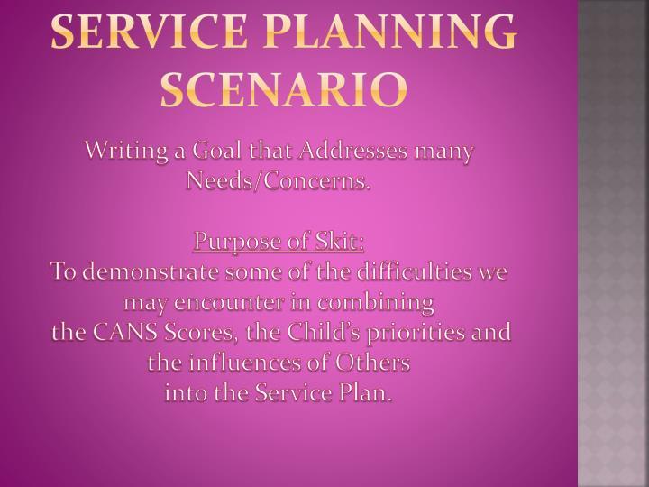 Service Planning Scenario