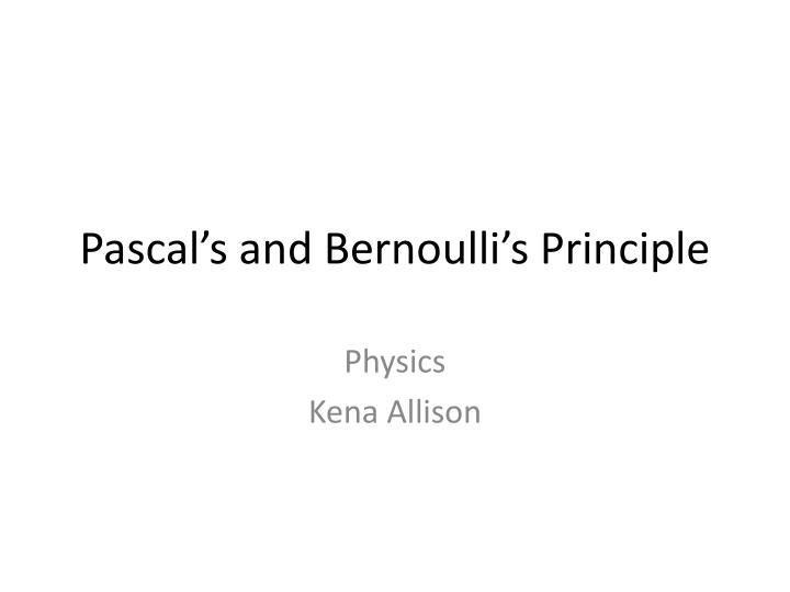 pascal s and bernoulli s principle
