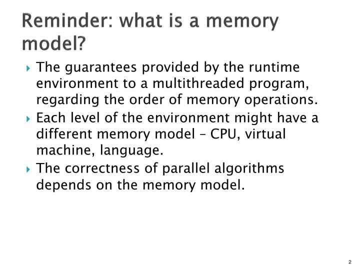 Reminder what is a memory model