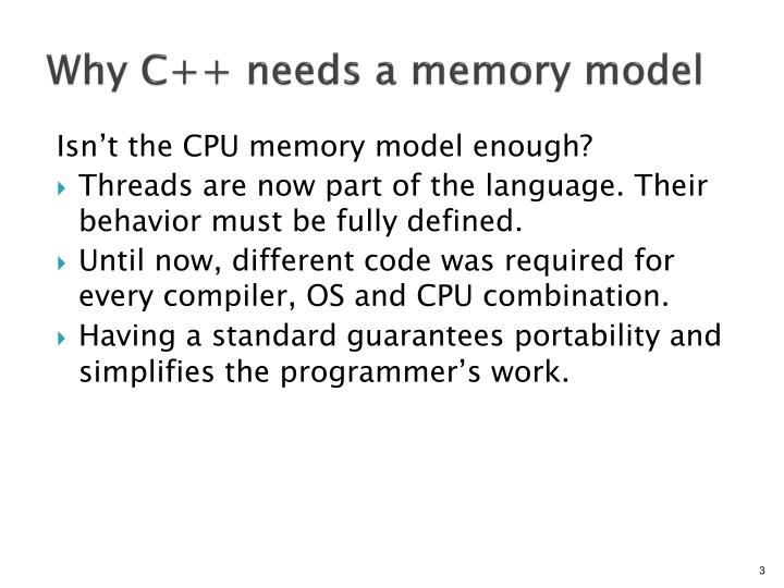 Why C++ needs a memory model