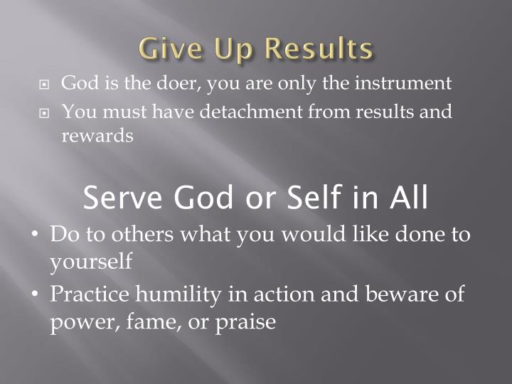 Give Up Results