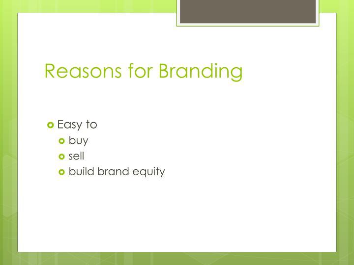 Reasons for Branding