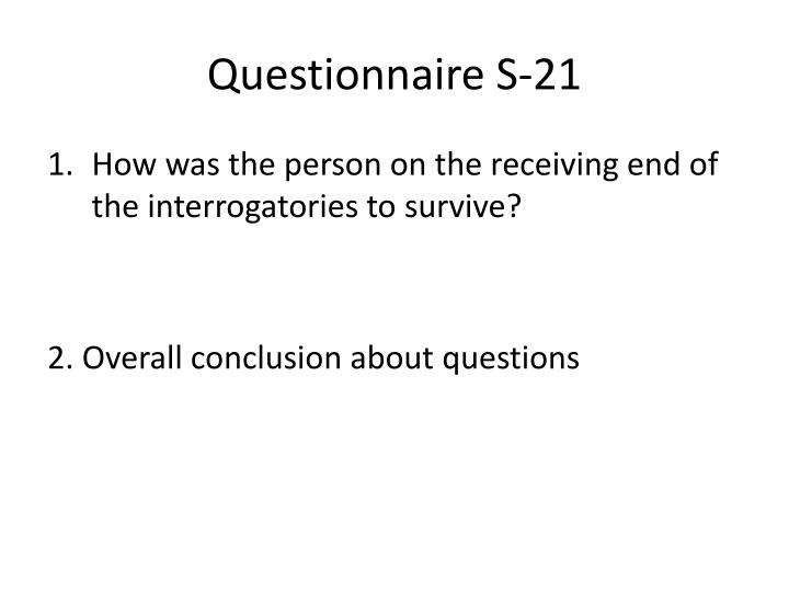 Questionnaire S-21