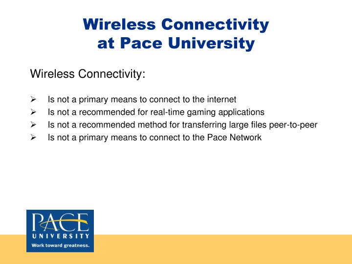 Wireless connectivity at pace university1