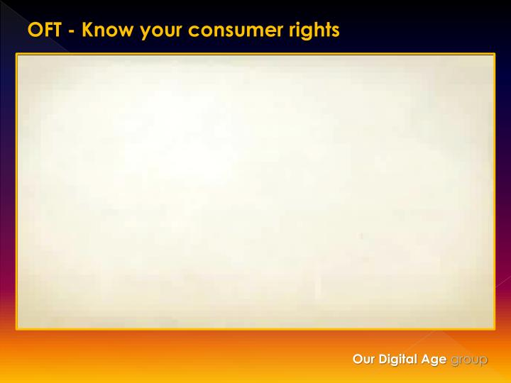 OFT - Know your consumer rights