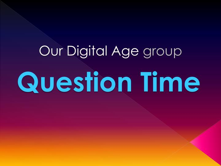 Our Digital