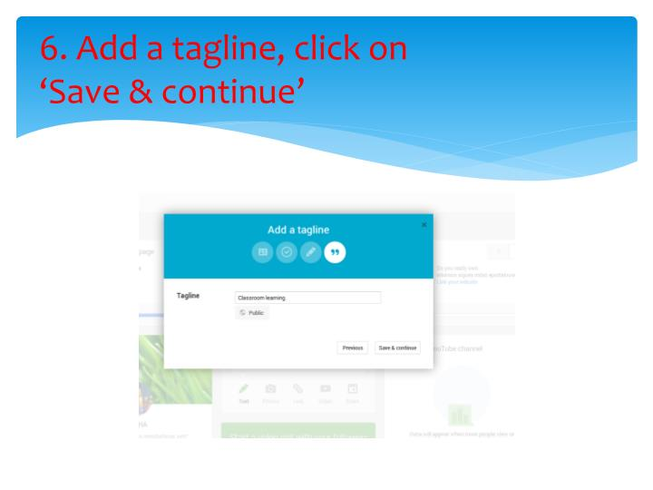 6. Add a tagline, click on