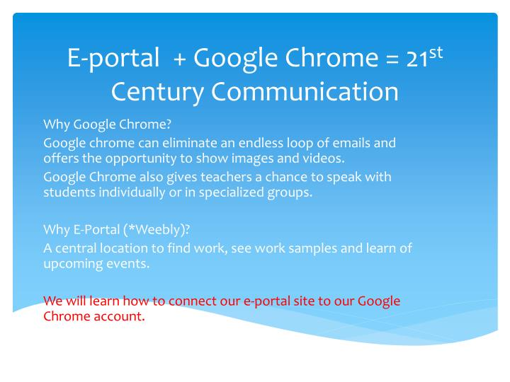 e portal google chrome 21 st century communication