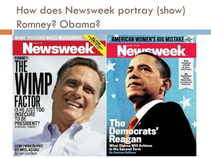 How does Newsweek portray (show) Romney? Obama?