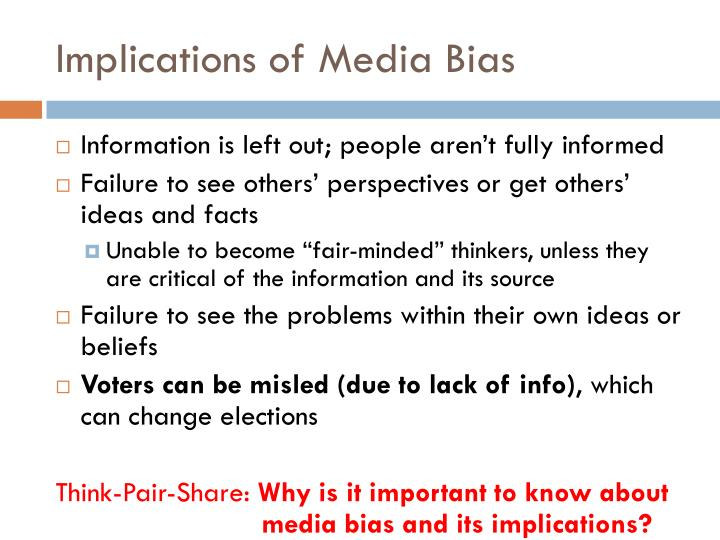Implications of Media Bias
