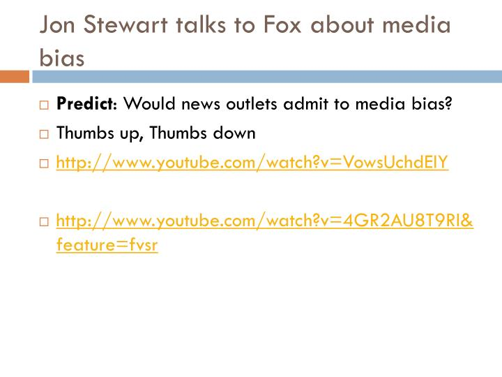 Jon Stewart talks to Fox about media bias