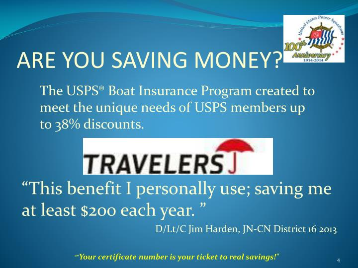 ARE YOU SAVING MONEY?