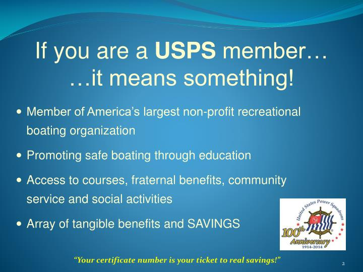 If you are a usps member it means something